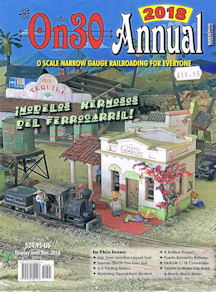 On30 Annual 2018 - O Scale Narrow Gauge Railroading for Everyone