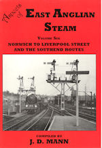 Aspects of East Anglian Steam Vol Six