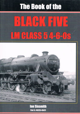 The Book of the Black Five LM Class 5 4-6-0s
