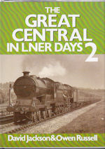 The Great Central in LNER Days 2