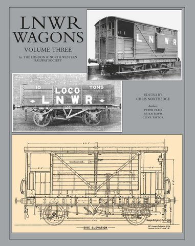LNWR Wagons Volume 3