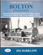 Scenes from the Past : 31 Bolton Engineman