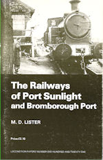 The Railways of Port Sunlight and Bromborough Port
