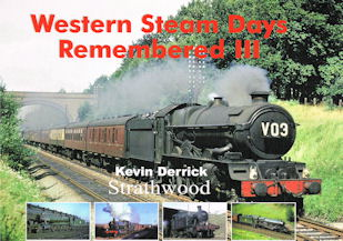 Western Steam Days Remembered III