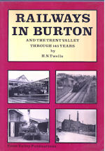 Railways in Burton and the Trent Valley Through 145 Years