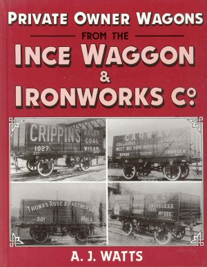Private Owner Wagons from Ince Waggon & Ironworks Co