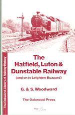 The Hatfield, Luton and Dunstable Railway (and on to Leighton Buzzard )