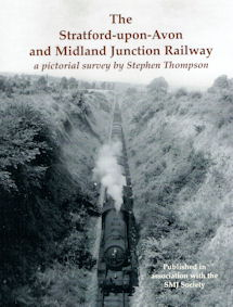 The Stratford-upon-Avon & Midland Railway Junction Railway