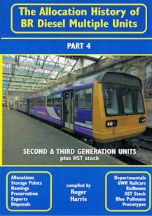 The Allocation History of BR Diesel Multiple Units Part 4 - Second & Third Generation Units plus HST Stock