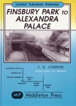 London Suburban Railways: Finsbury Park to Alexandra Palace