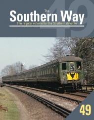 Southern Way Issue No 49