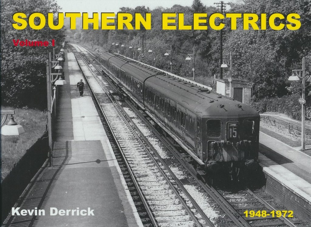 Southern Electrics 1948-1972 - Volume 1: The Pre-War Builds
