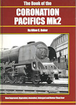 The Book of the Coronation Pacifics Mk2
