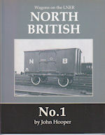 Wagons on the LNER- North British No. 1