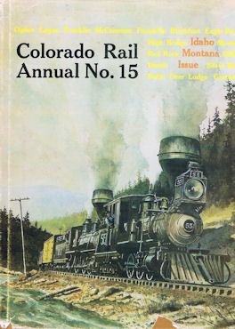 Colorado Rail Annual No. 15