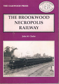 The Brookwood Necropolis Railway 2nd edn