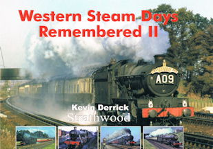 Western Steam Days Remembered II