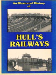 An Illustrated History of Hull's Railways