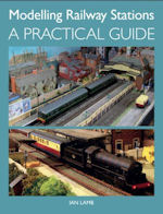 Modelling Railway Stations-A Practical Guide