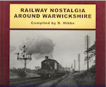 Railway Nostalgia around Warwickshire