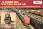 The Historical Guide to North American Railroads Updated Edition