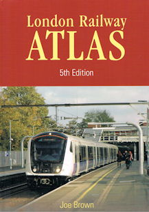 London Rail Atlas 5th Edition