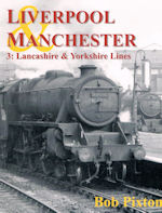 Liverpool & Manchester 3: Lancashire & Yorkshire Lines