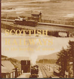 Scottish Railways in the Heyday of Steam