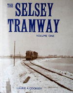 The Selsey Tramway Volume One