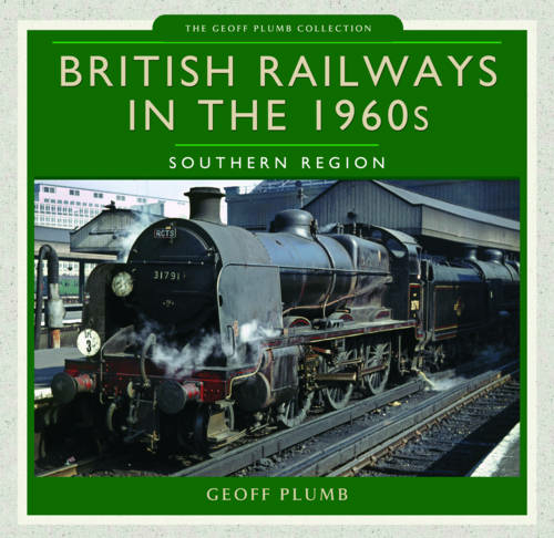 British Railways in the 1960s - Southern Region