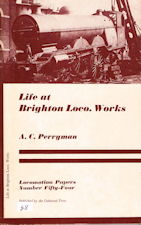 Life at Brighton Loco. Works