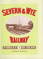 Severn & Wye Railway  - Volume 3: Forest of Dean