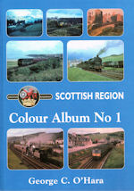 British Railways Scottish Region Colour Album No. 1