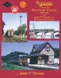 Trackside around the Delaware Valley 1960-1983 with John Stroup and William Tilden
