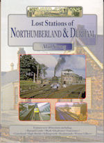 Lost Stations of Northumberland and Durham