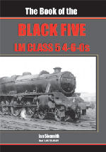 The Book of the Black 5s - LMS Class Five 4-6-0s