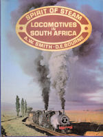 Spirit of Steam Locomotives in South Africa