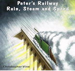 Peter's Railway Rain, Steam and Speed