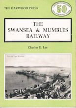 The Swansea & Mumbles Railway