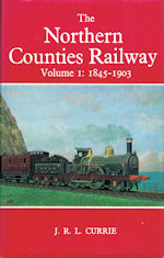The Northern Counties Railway Volumes 1 & 2