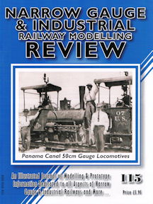 Narrow Gauge & Industrial Railway Modelling Review No 115