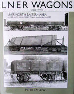 LNER Wagons Vol Two LNER North Eastern Area