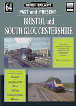 Past and Present No 64: Bristol and South Gloucestershire