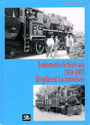 Lokomotive Schicksale 1938 - 1955