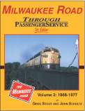 Milwaukee Road Through Passenger Services in Color Vol 2:1966-1977