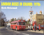 London Buses in Colour:1970s