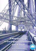 A Modellers Guide to Civil Engineering Structures