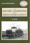 The Electric Locomotives of the North Eastern Railway