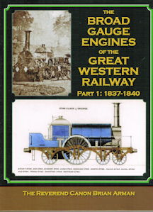 The Broad Gauge Engines of the Great Western Railway
