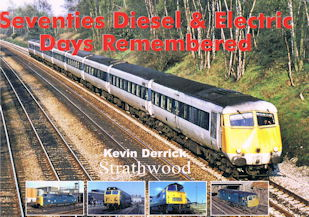 Seventies Diesel & Electric Days Remembered